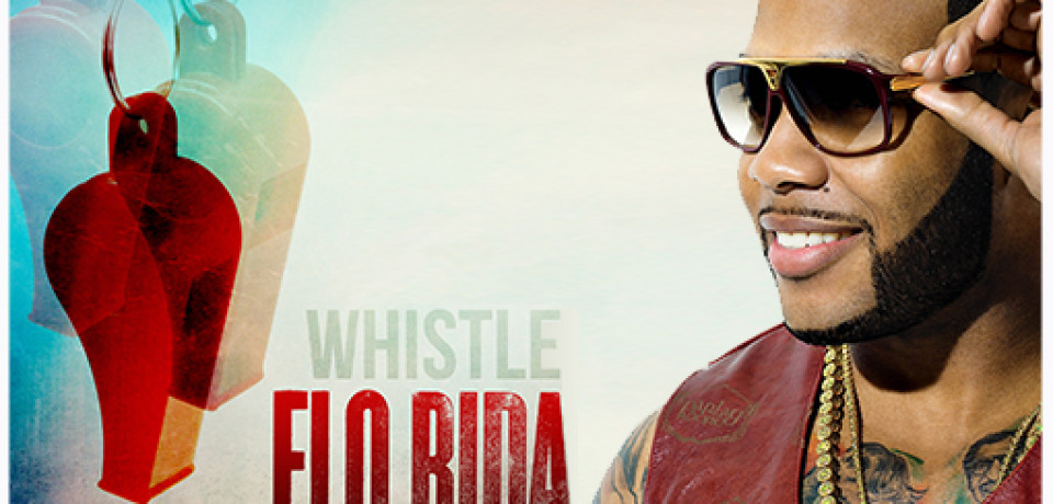 Flo Rida — Whistle