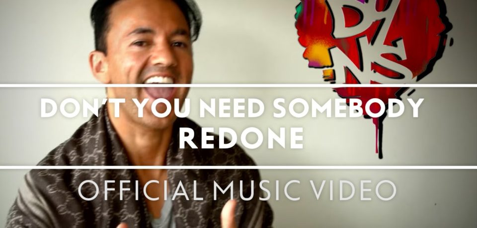 RedOne — Don't You Need Somebody