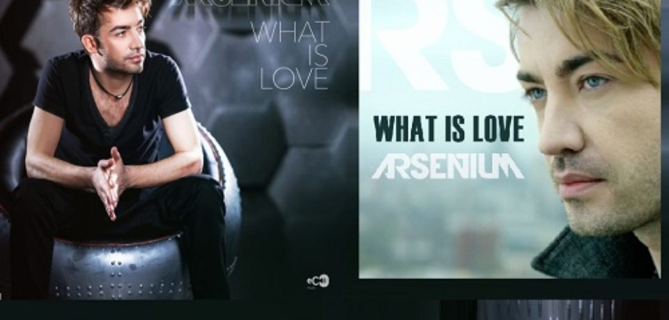 Arsenium — What Is Love