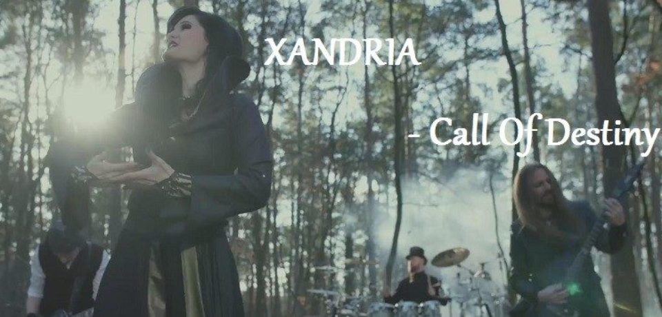XANDRIA — Call Of Destiny