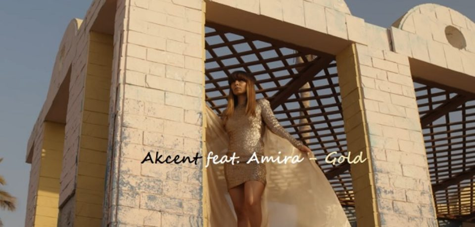 Akcent feat. Amira — Gold