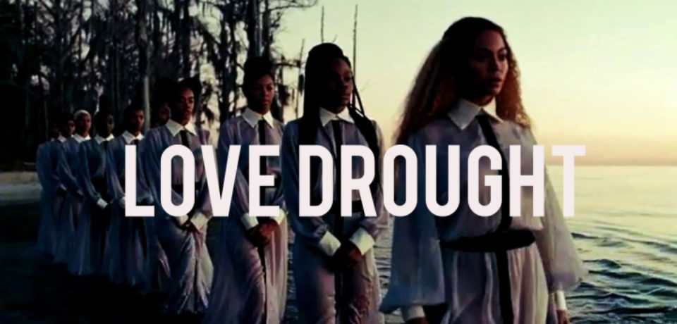 Beyoncé — Love Drought