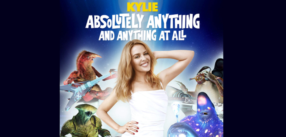 Kylie — Absolutely Anything and Anything At All