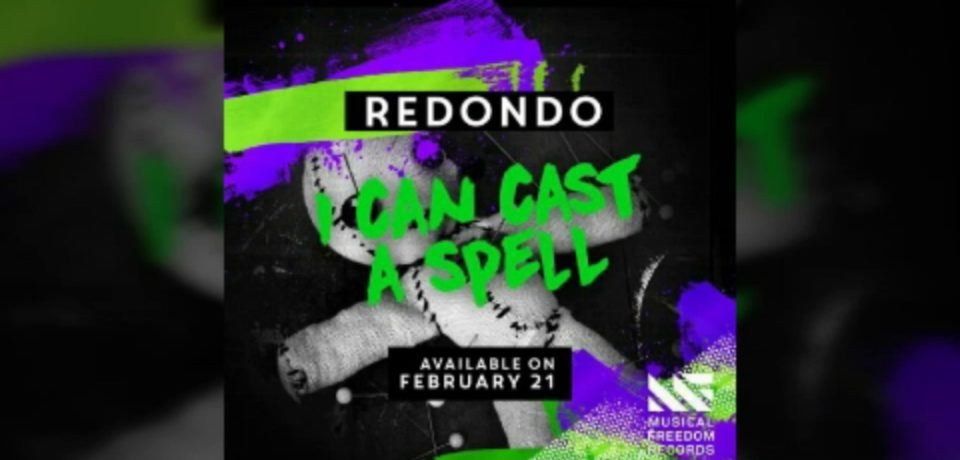 Redondo — I Can Cast A Spell