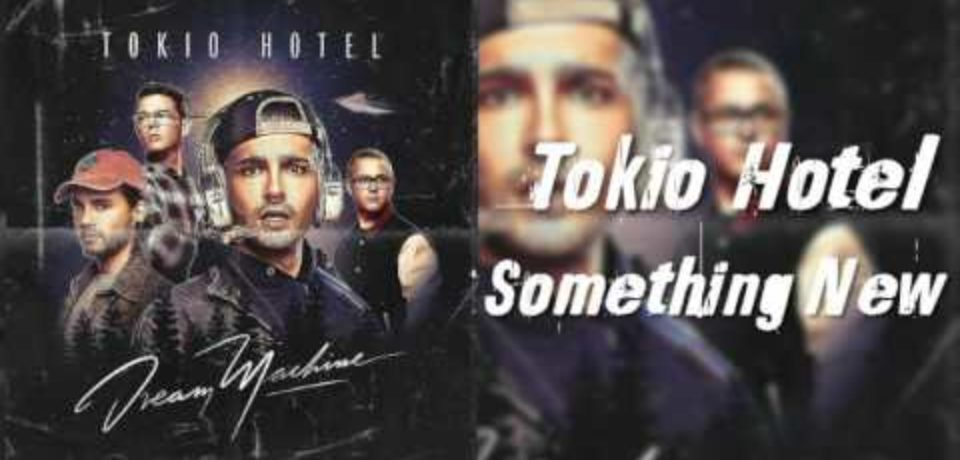 Tokio Hotel — Something New