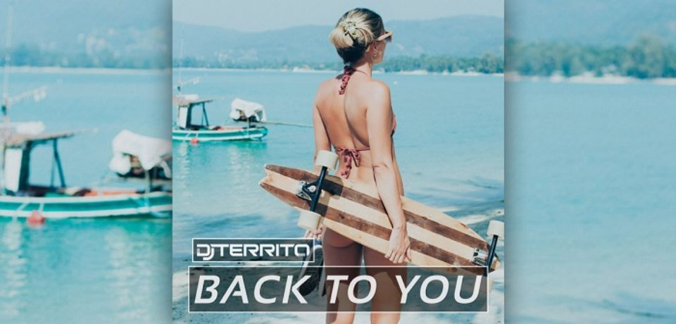 DJ Territo — Back To You