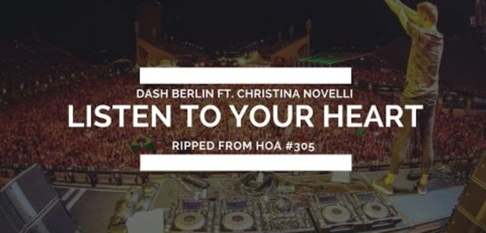 Dash Berlin ft. Christina Novelli — Listen To Your Heart [Ennis Remix]