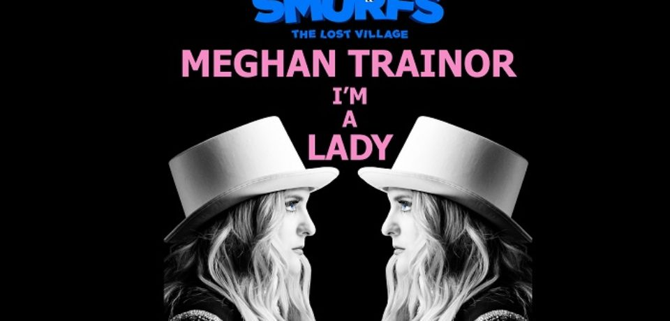 Meghan Trainor – I'm a Lady