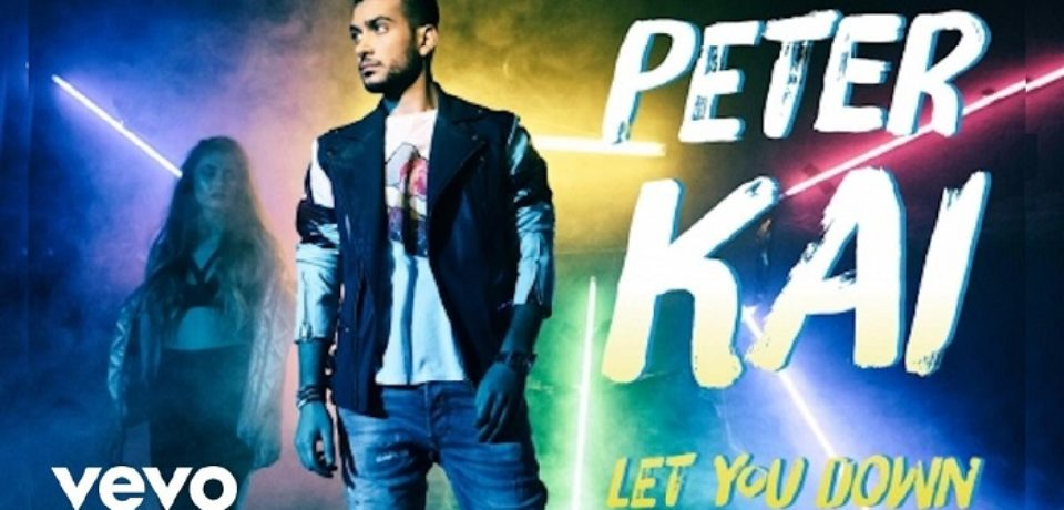 Peter Kai — Let You Down