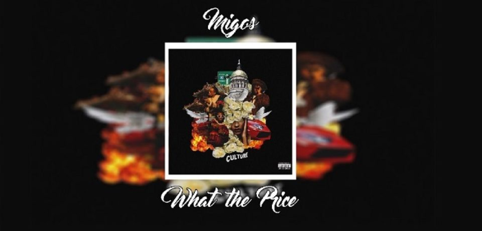 Migos — What The Price