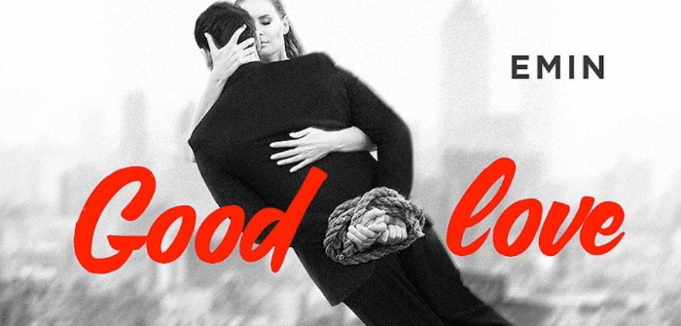 EMIN – Good Love